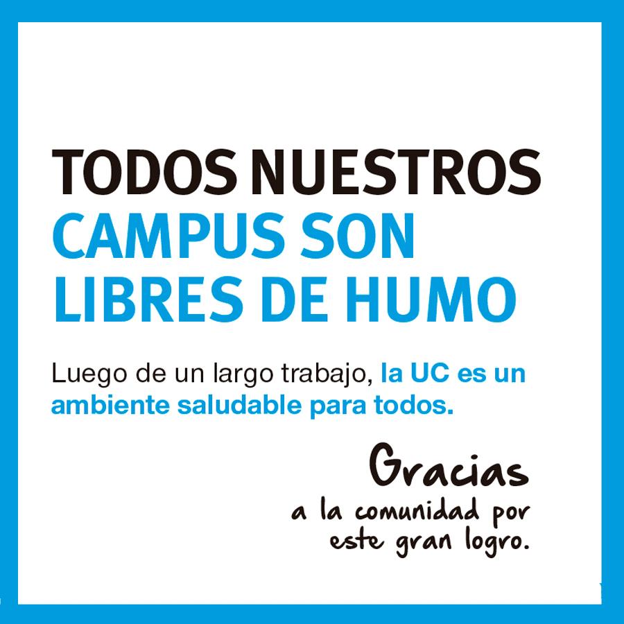 UC DECLARA TODOS SUS CAMPUS ZONAS LIBRE DE HUMO